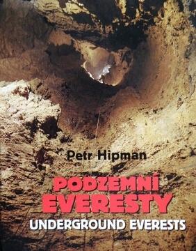 Petr Hipman: Podzemní Everesty
