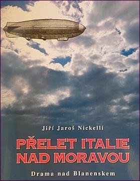 Jiří Jaroš Nickelli: Přelet Italie nad Moravou