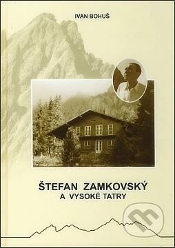Štefan Zamkovský a Vysoké Tatry