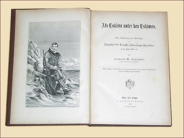 Heinrich Klutschak: Als Eskimo unter den Eskimos