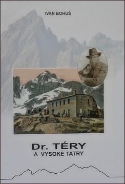Ivan Bohuš: Dr. Téry a Vysoké Tatry