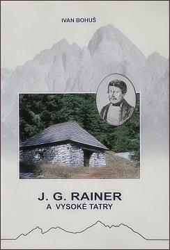 J. G. Rainer a Vysoké Tatry