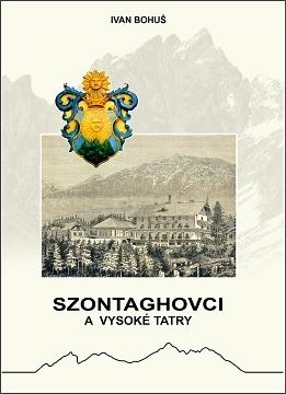 <strong>Ivan Bohuš: Szontaghovci a Vysoké Tatry</strong>