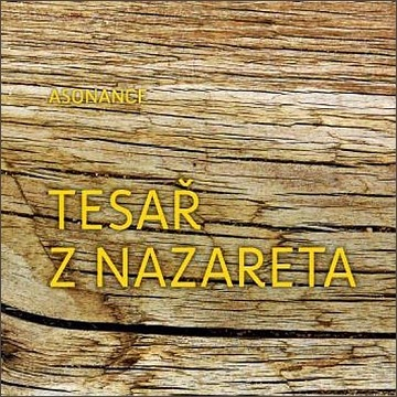 Asonance: Tesař z Nazareta